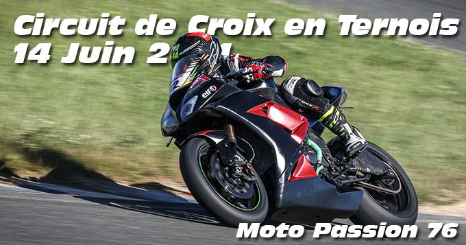 Photos au Circuit de Croix-En-Ternois le 14 Juin 2021 avec Moto Passion 76