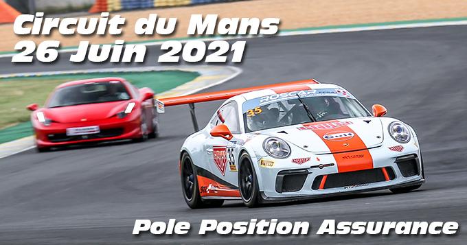 Photos au Circuit du Mans le 26 Juin 2021 avec Pole Position assurances