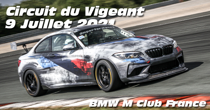 Photos au Circuit du Val de Vienne le 9 Juillet 2021 avec Club BMW M France