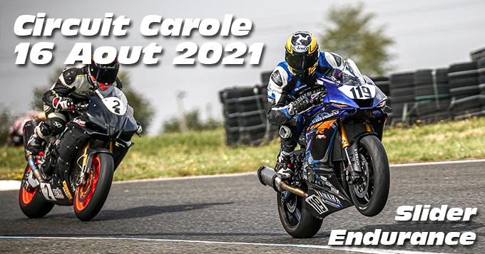 Photos au Circuit Carole le 16 Aout 2021 avec Slider Endurance