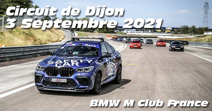 Photos au Circuit de Dijon Prenois le 3 Septembre 2021 avec le Club M France