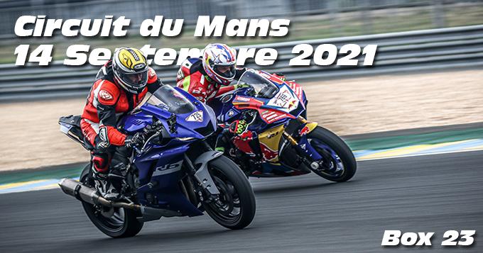 Photos au Circuit du Mans le 14 Septembre 2021 avec Box 23