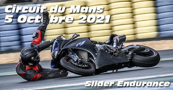 Photos au Circuit du Mans le 5 Octobre 2021 avec Slider Endurance