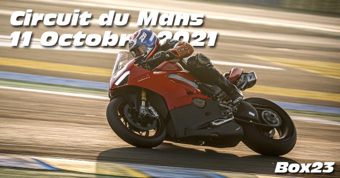 Photos au Circuit du Mans le 11 Octobre 2021 avec Box 23